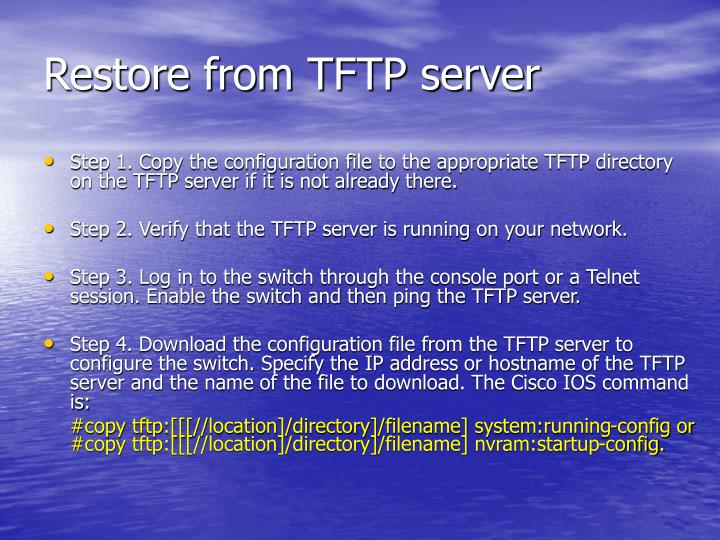 Restore from TFTP server