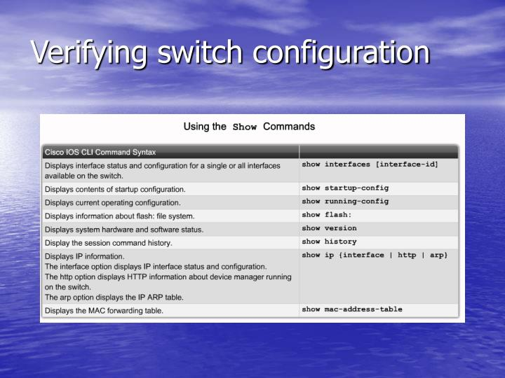 Verifying switch configuration