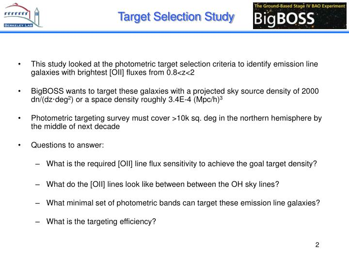 Target Selection Study