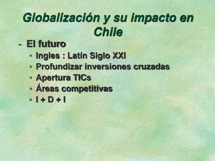 Globalización y su impacto en Chile