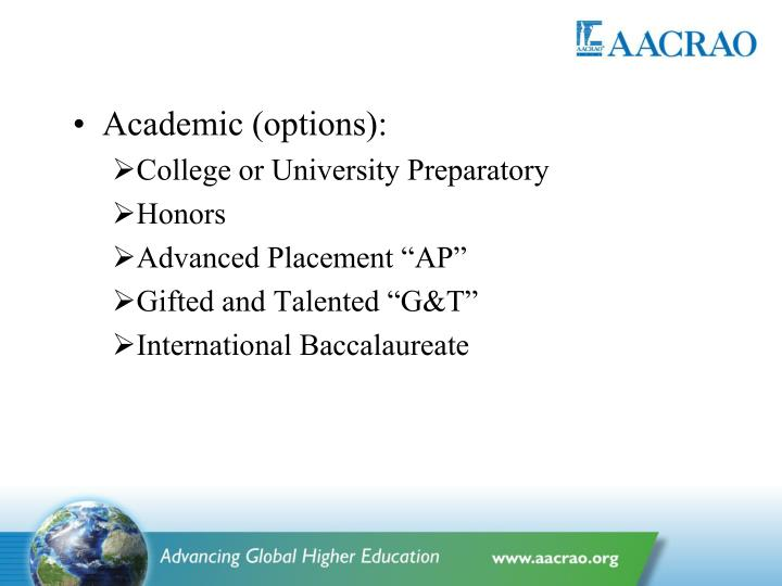 Academic (options):