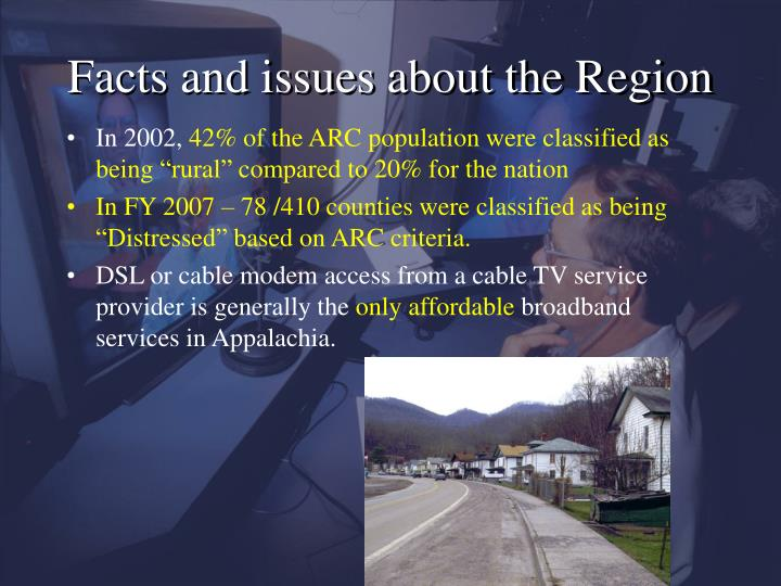 Facts and issues about the Region