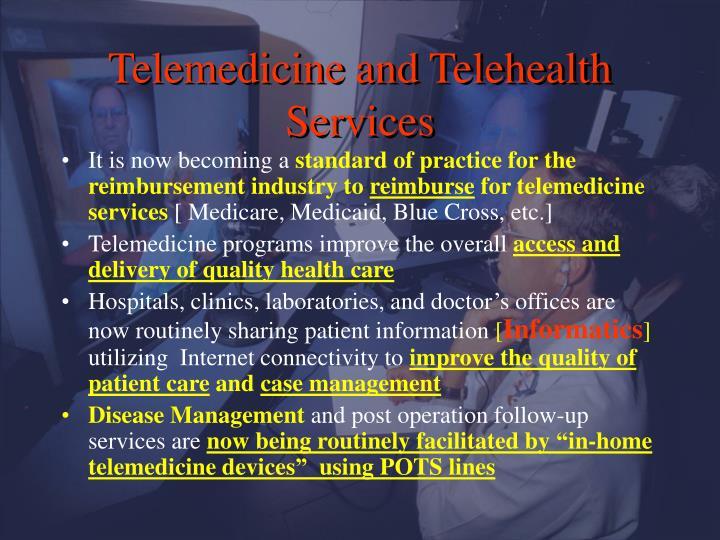 Telemedicine and Telehealth Services