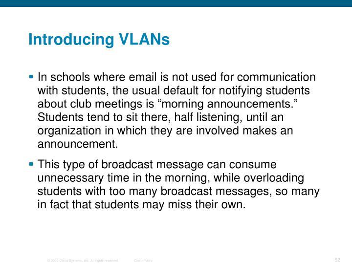 Introducing VLANs