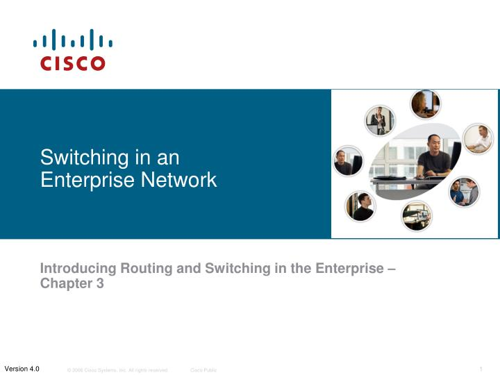 Switching in an Enterprise Network