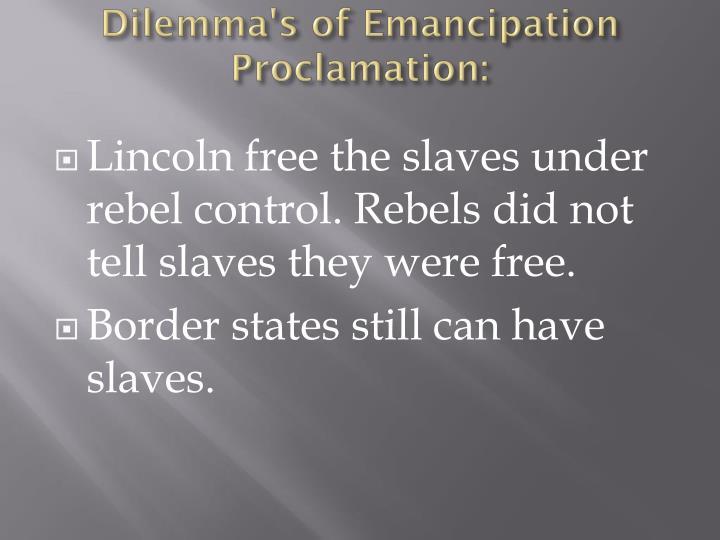 Dilemma's of Emancipation
