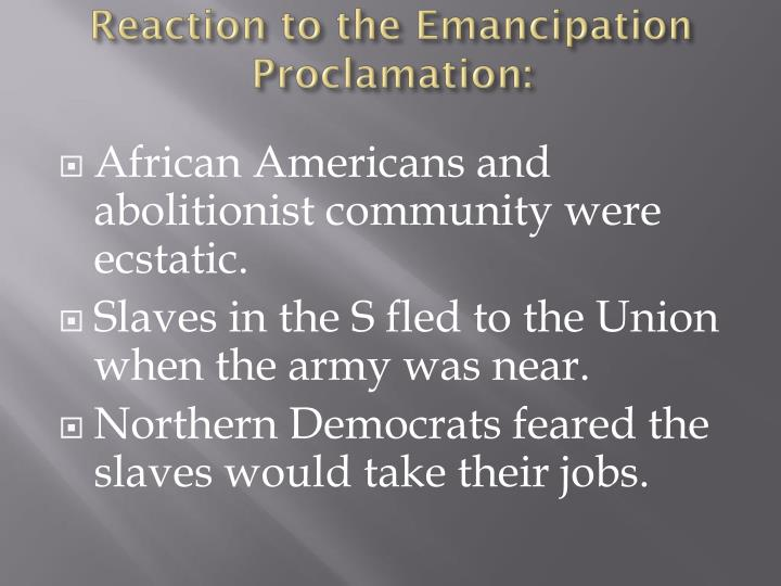 Reaction to the Emancipation Proclamation: