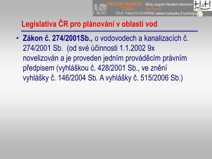 Legislativa ČR pro plánování voblasti vod