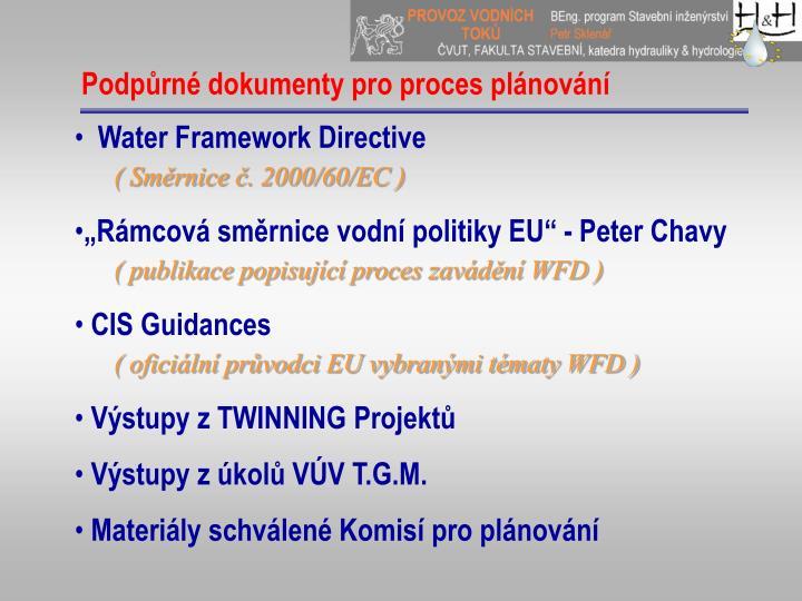 Podpůrné dokumenty pro proces plánování