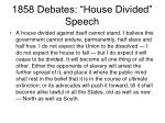 1858 debates house divided speech