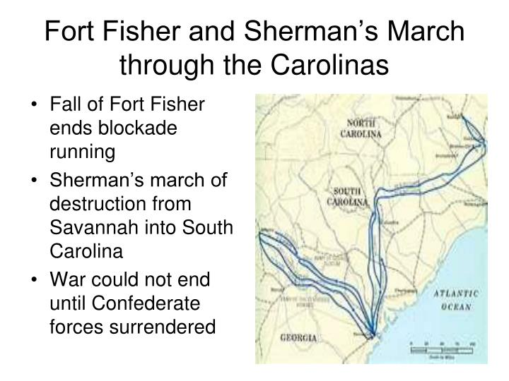 Fort Fisher and Sherman's March through the Carolinas