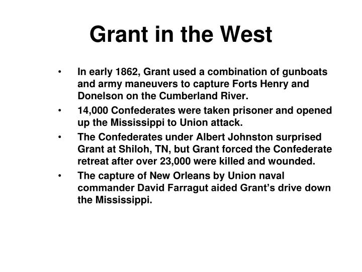 Grant in the West