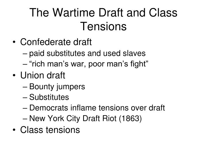 The Wartime Draft and Class Tensions