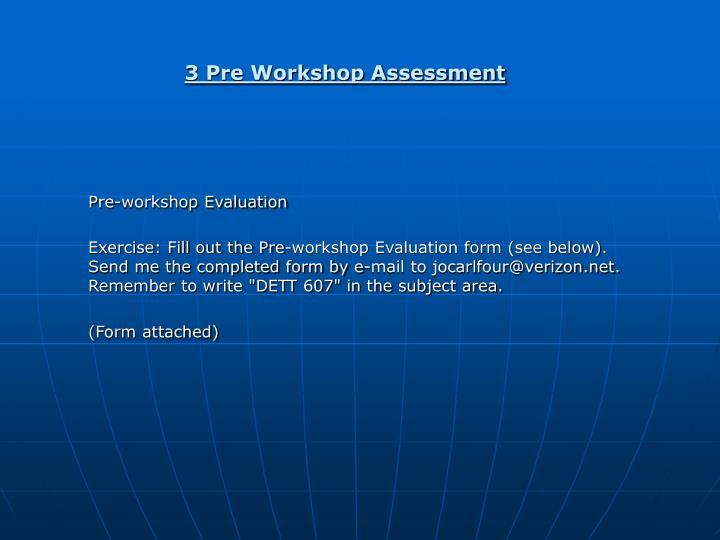 3 Pre Workshop Assessment