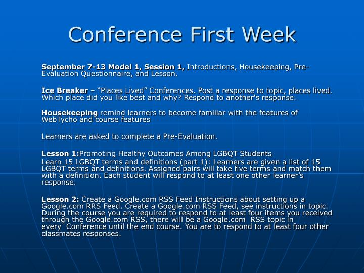 Conference First Week