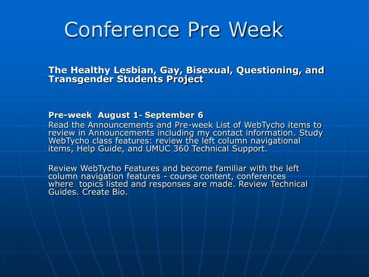 Conference Pre Week