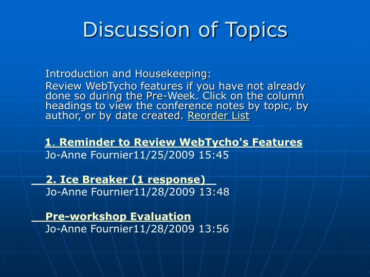 Discussion of Topics