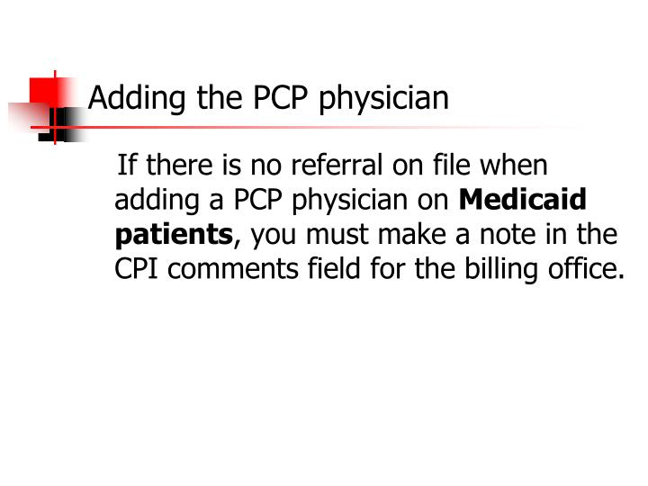 Adding the PCP physician