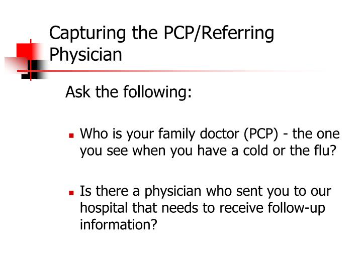 Capturing the PCP/Referring Physician
