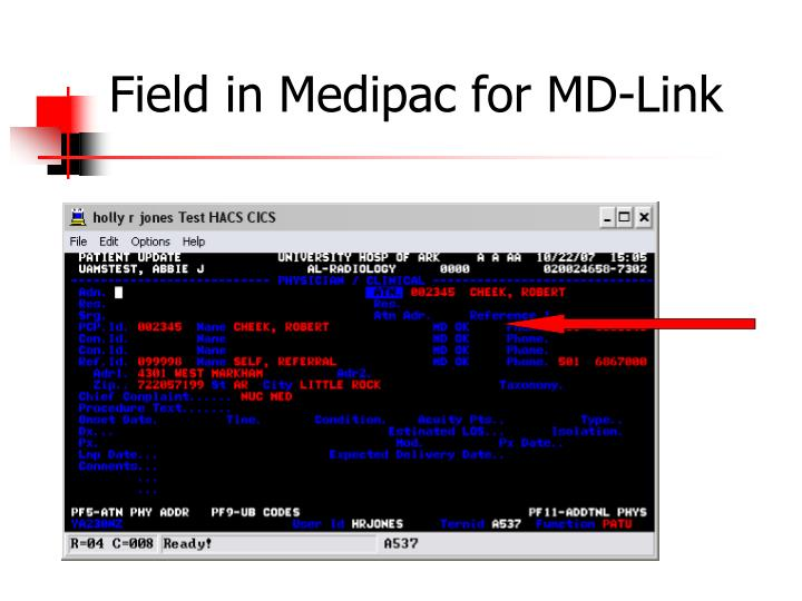 Field in Medipac for MD-Link