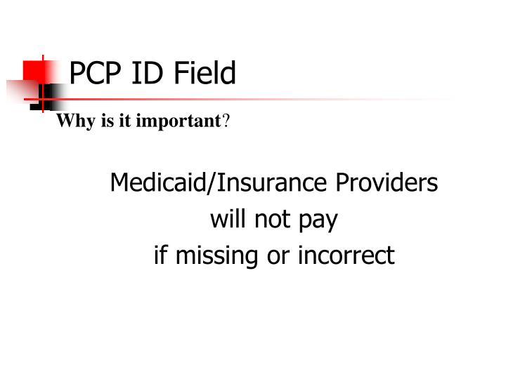 PCP ID Field