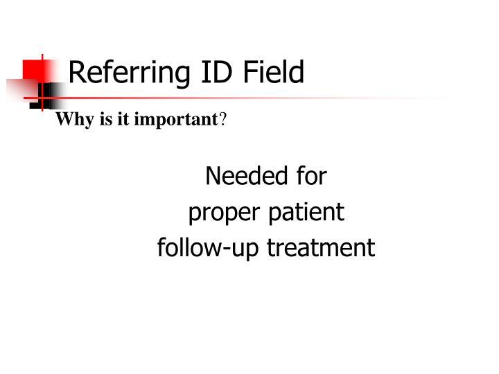 Referring ID Field