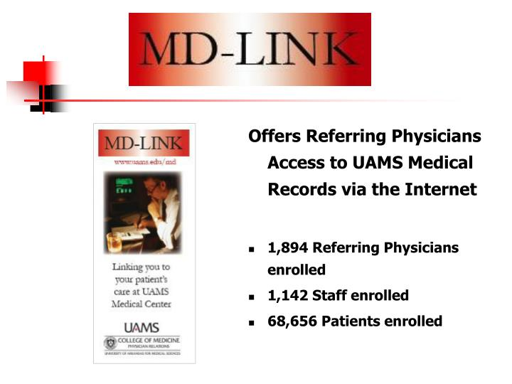 Offers Referring Physicians Access to UAMS Medical Records via the Internet