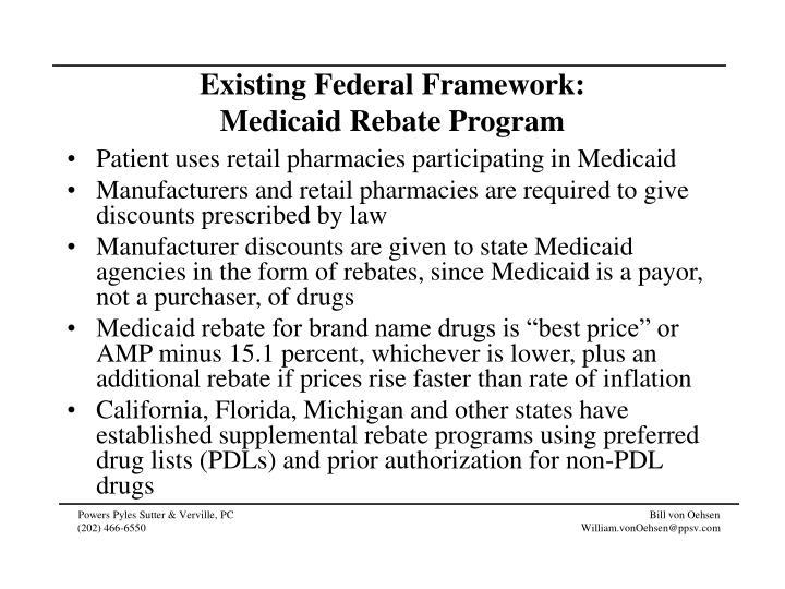 Existing Federal Framework: