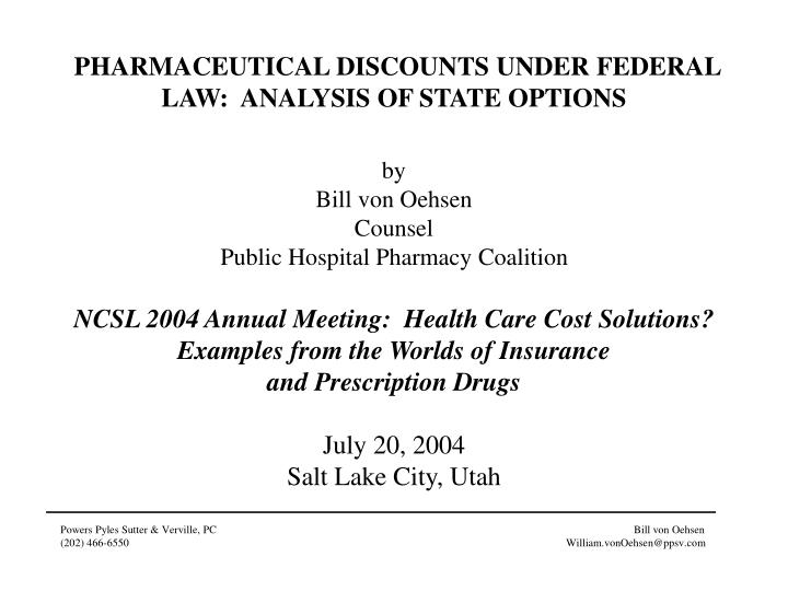 PHARMACEUTICAL DISCOUNTS UNDER FEDERAL LAW:  ANALYSIS OF STATE OPTIONS