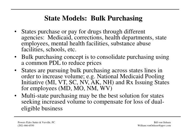 State Models:  Bulk Purchasing