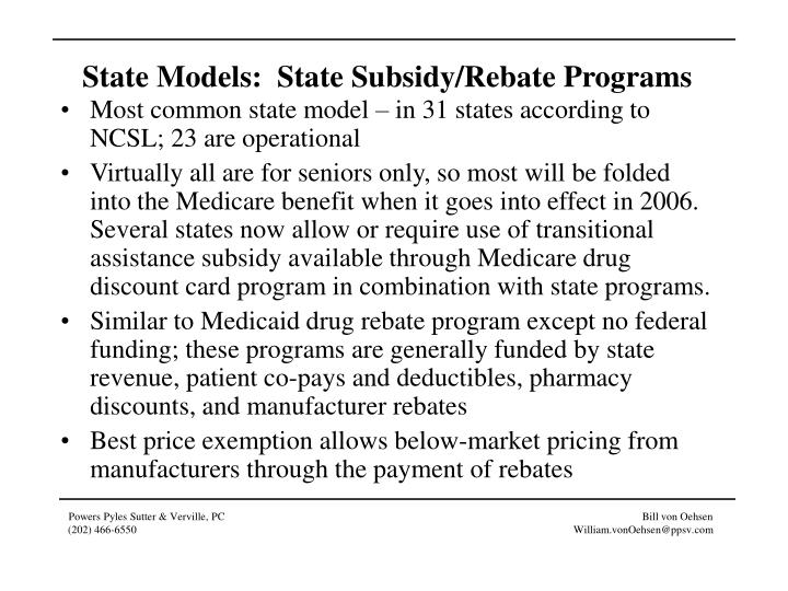 State Models:  State Subsidy/Rebate Programs