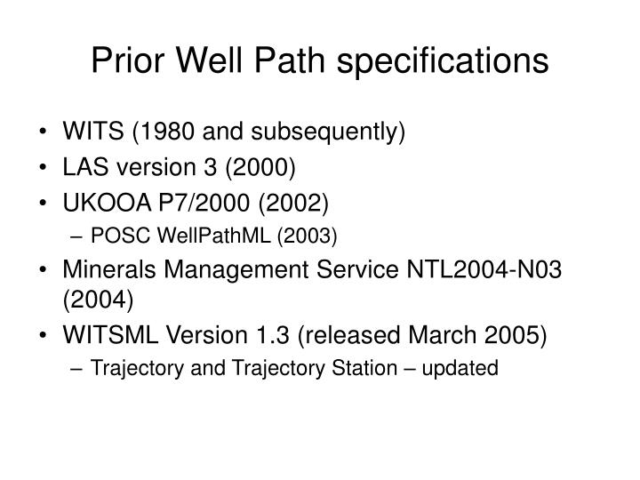 Prior Well Path specifications