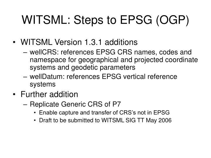 WITSML: Steps to EPSG (OGP)