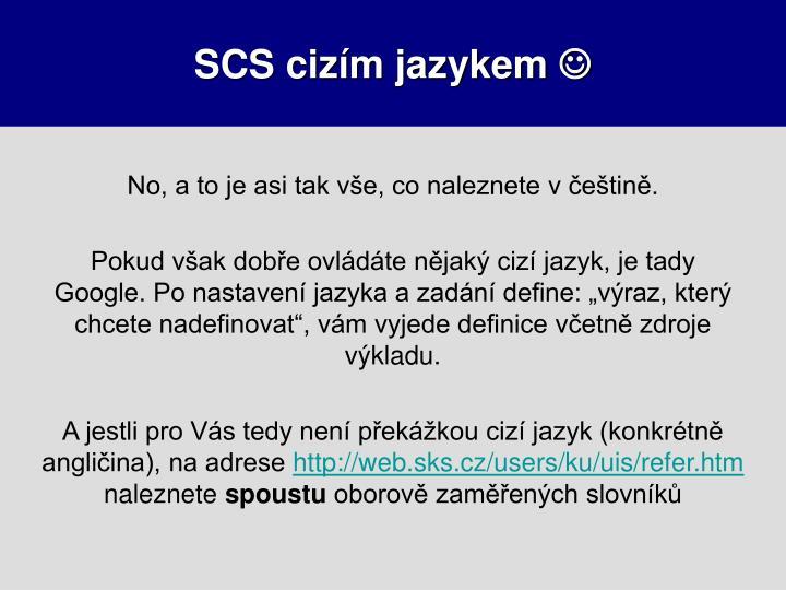 SCS cizím jazykem