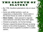 the growth of slavery