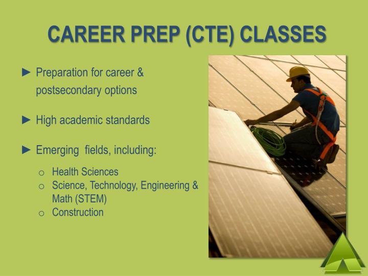CAREER PREP (CTE) CLASSES