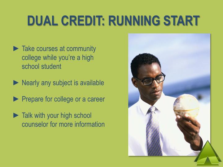 DUAL CREDIT: RUNNING START