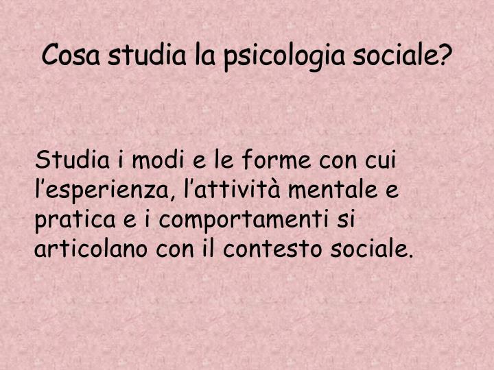 Cosa studia la psicologia sociale?