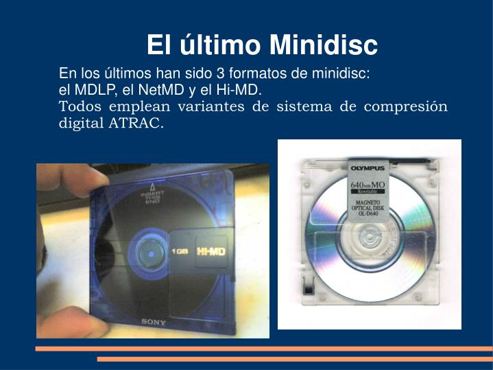 El último Minidisc