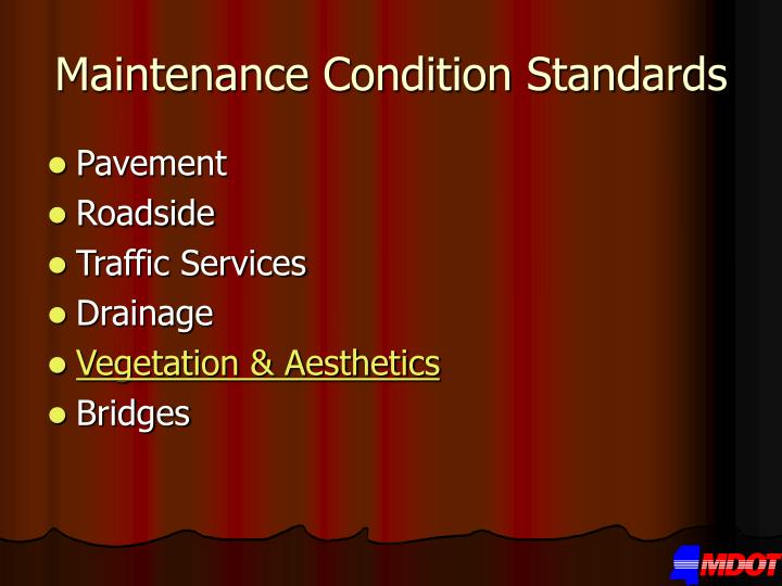 Maintenance Condition Standards