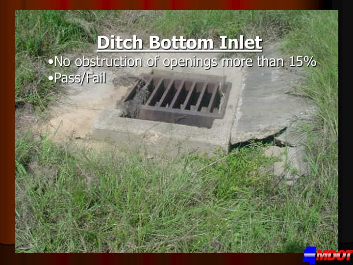 Ditch Bottom Inlet