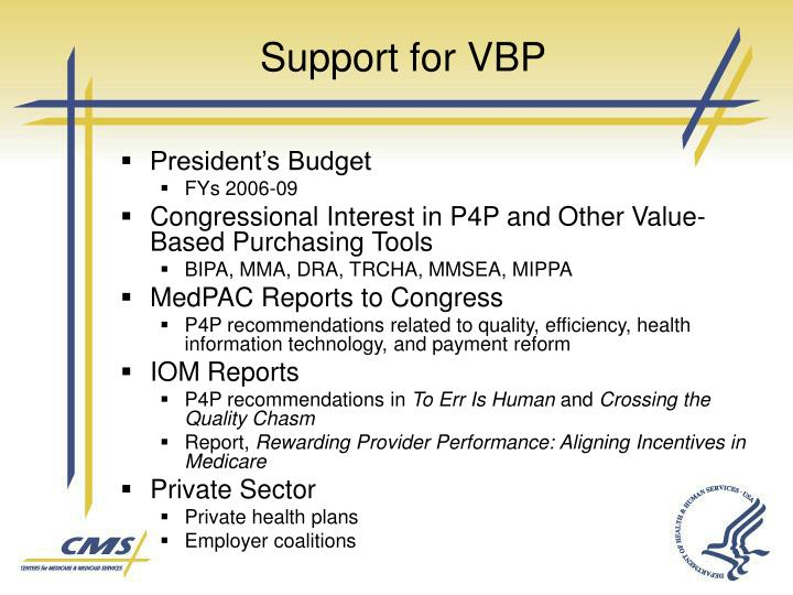Support for VBP