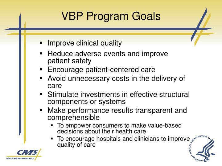 VBP Program Goals