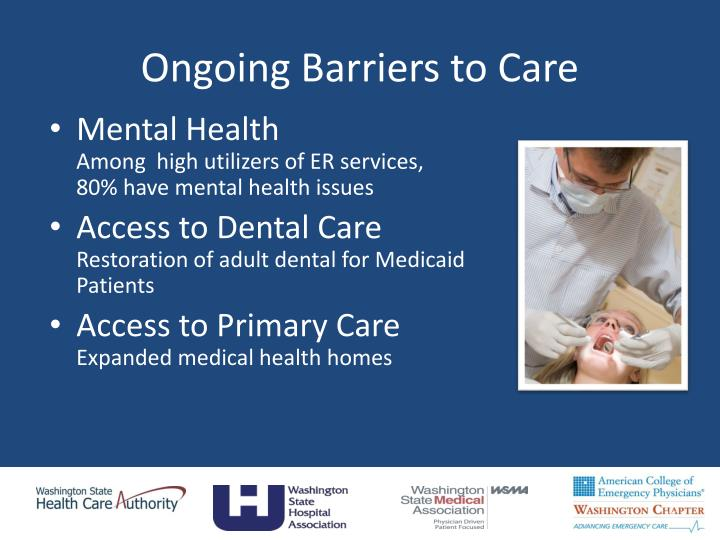 Ongoing Barriers to Care