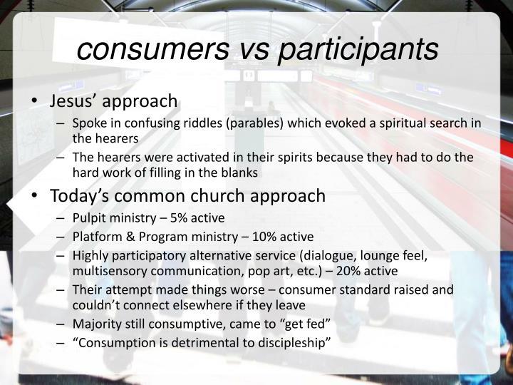 consumers vs participants