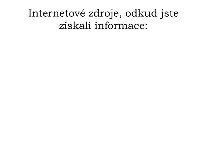 Internetové zdroje, odkud jste získali informace: