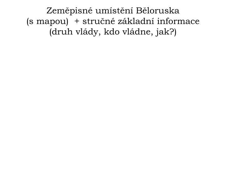 Zeměpisné umístění Běloruska