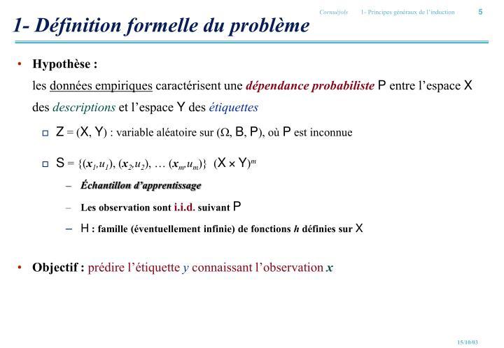 1- Définition formelle du problème