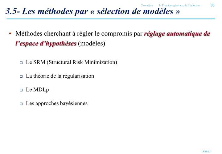 3.5- Les méthodes par «sélection de modèles»