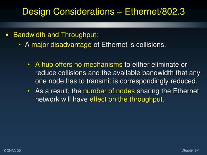 Design Considerations – Ethernet/802.3